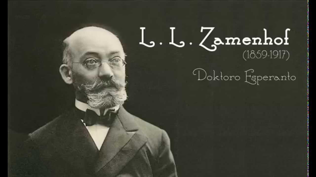 L.L. Zamenhof 1859-1917 Doktoro Esperanto